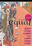 equal Vol.2 [雑誌]