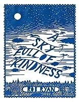 Sky Full of Kindness