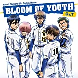 TVアニメ「ダイヤのA-SECOND SEASON-」EDテーマ BLOOM OF YOUTH