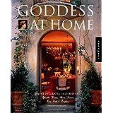 Goddess at Home: Divine Interiors Inspired by Aphrodite, Artemis, Athena, Demeter, Hera, Hestia, and Persephone