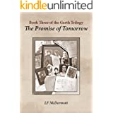 The Promise of Tomorrow - Book Three of The Garth Trilogy
