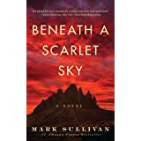 Beneath a Scarlet Sky: A Novel: 1