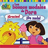 Los buenos modales de Dora (Dora's Book of Manners) (Dora La Exploradora/Dora the Explorer)