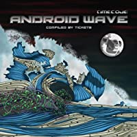 Android Wave Compiled By Tickets