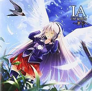IA THE WORLD~翼~