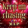 Keep on chasing (限定版)