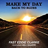 Make My Day-Back to Blues