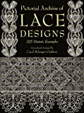 Pictorial Archive of Lace Designs: 325 Historic Examples (Dover Pictorial Archive) (English Edition) 画像