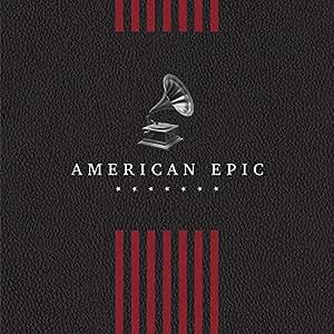 Ost: American Epic