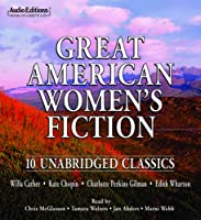 Great American Women's Fiction (Audio Editions)