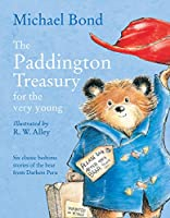 The Paddington Treasury for the Very Young. Michael Bond