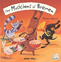 The Musicians of Bremen (Flip Up Fairy Tales) by Unknown(2008-07-01)