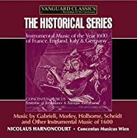 Instrumental Music From the Year 1600 by NICHOLAS CONCENTUS MUSICUS / HARNONCOURT (2004-03-23)