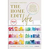 The Home Edit Life: The Complete Guide to Organizing Absolutely Everything at Work, at Home and On the Go, A Netflix Original