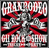 GRANRODEO LIVE 2016 G11 ROCK☆SHOW -TRECAN▶◉◀ PARTY- BD [Blu-ray]