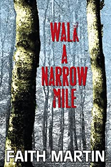 Walk a Narrow Mile (Hillary Greene Series) by [Martin, Faith]