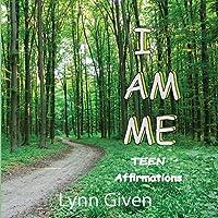 I Am Me: Teen