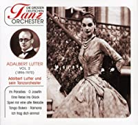 Die grossen Deutschen Tanzorchester Vol.2