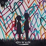Kids In Love (Deluxe)