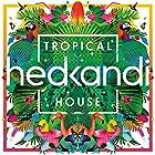 Hed Kandi Tropical House