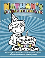 Nathan's Birthday Coloring Book Kids Personalized Books: A Coloring Book Personalized for Nathan That Includes Children's Cut Out Happy Birthday Posters