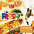 FRESH! - EVERYDAY HITS FOR YOUR NEW DAY