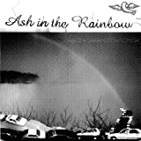 Ash in the Rainbow 画像