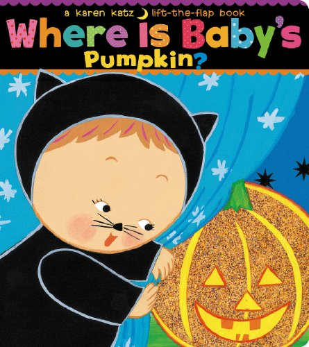 Where Is Baby's Pumpkin? (Karen Katz Lift-the-Flap Books)の詳細を見る