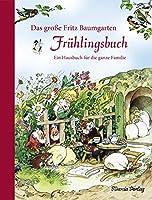Das grosse Fritz Baumgarten Fruehlingsbuch