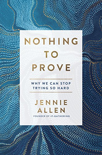 Nothing to Prove: Why We Can Stop Trying So Hardの詳細を見る