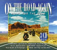 On the Road Again-Music for the Road