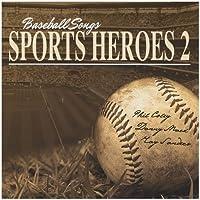Baseball Songs Sports Heroes 2