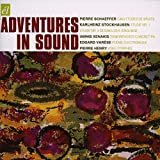 Adventures in Sound: Schaeffer, Stockhausen, Xenakis, Varèse, Henry 画像