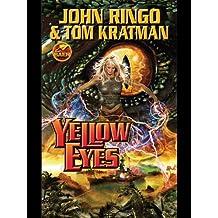 Yellow Eyes (Legacy of the Aldenata Book 8)