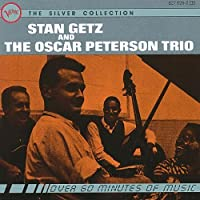 Stan Getz & The Oscar Peterson Trio: The Silver Collection by Stan Getz (1990-10-25)