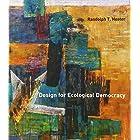 Design for Ecological Democracy (MIT Press)