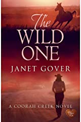 The Wild One (Choc Lit) (Coorah Creek Book 2) Kindle Edition