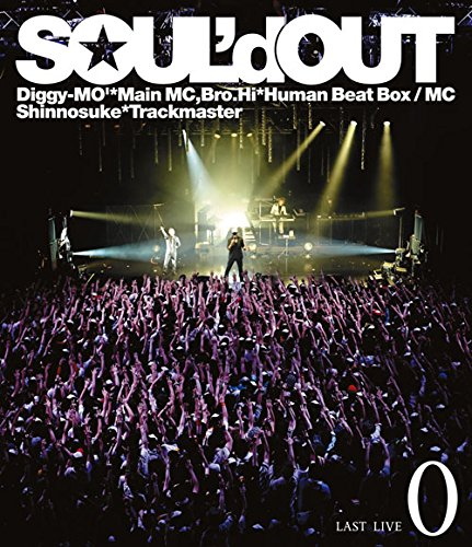 "SOUL'd OUT LAST LIVE""0""(Blu-ray Disc)"