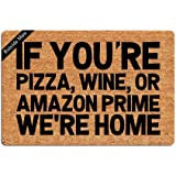 Entrance Mat If You're Pizza Wine We're Home Funny Doormat Door Mat Decorative Indoor Non-Woven 23.6 by 15.7 Inch Machine Was