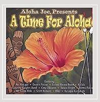 Aloha Joe Presents a Time for Aloha