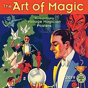 The Art of Magic 2019 Calendar: Extra-ordinary Vintage Magician Posters