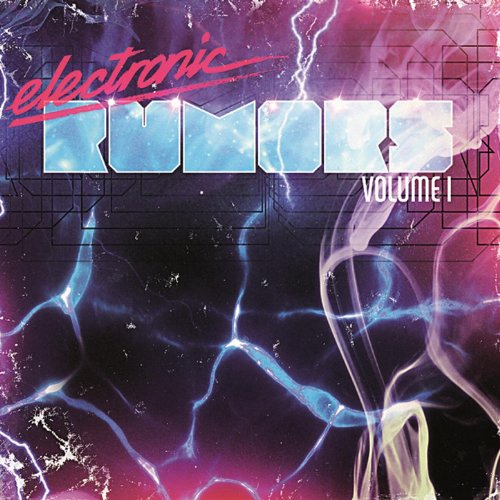 Electronic Rumors Volume 1
