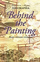 Behind the Painting: And Other Stories by Siburapha(2000-08-01)