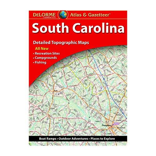 Download Delorme Atlas & Gazetteer South Carolina (Delorme Atlas & Gazeteer) 1946494070