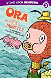 Ora the Sea Monster (Stone Arch Readers. Level 3)