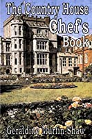 The Country House Chef's Book