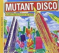 Mutant Disco 1