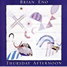 Thursday Afternoon-remast