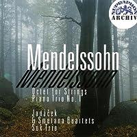Mendelssohn - Octet; Piano Trio No. 1
