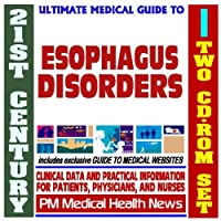 21st Century Ultimate Medical Guide to Esophagus Disorders - Authoritative Clinical Information for Physicians and Patients (Two CD-ROM Set) [並行輸入品]
